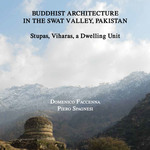 Buddhist Architecture in the Swat Valley, Pakistan. Stupas, Viharas, a Dwelling Unit