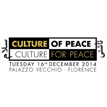 Culture of Peace – Culture for Peace. Firenze, 16 dicembre 2014
